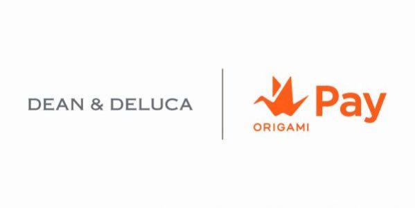 Origami Pay、食のセレクトショップ「DEAN & DELUCA」「DEAN & DELUCA CAFE」で利用可能に